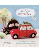 หนังสือ PINN SEWING D.I.Y. Mini Clip Purse